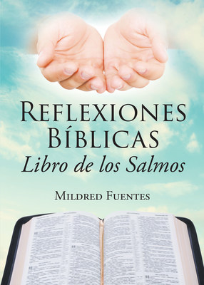 Reflexiones Bíblicas: Libro de los Salmos