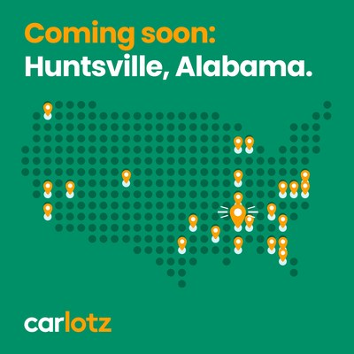 CarLotz announced today it will open a hub located at 6561 University Drive in Huntsville, Alabama.